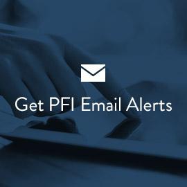 Get PFI Email Alerts