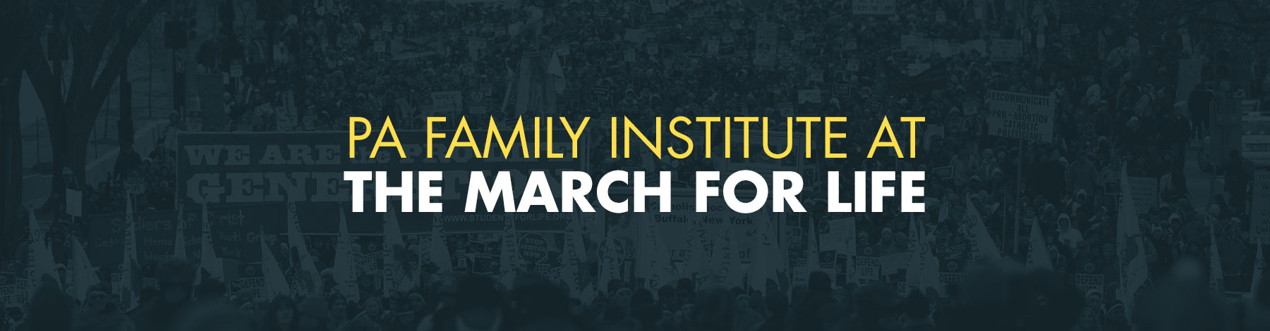 PA Family Institute at the March for Life