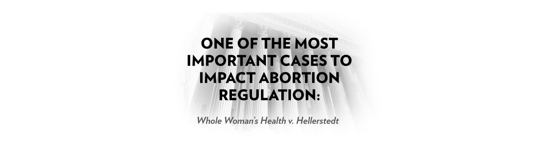 Whole Woman's Health v Hellerstedt