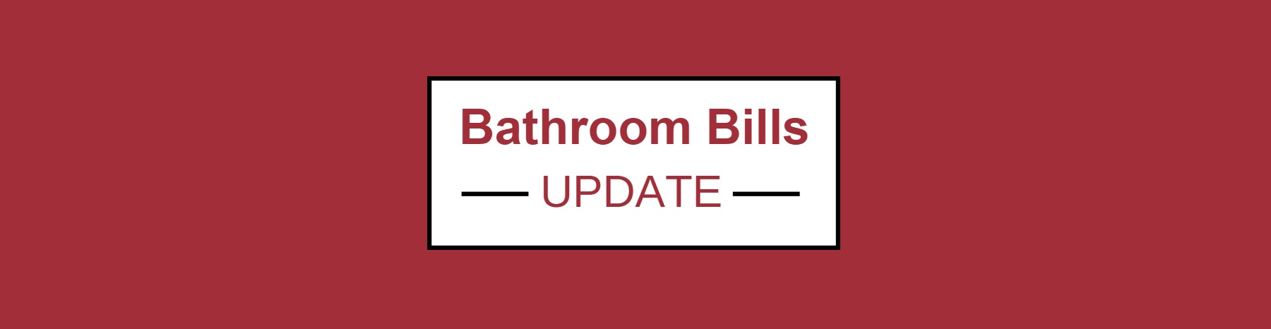 Bathroom Bills Update