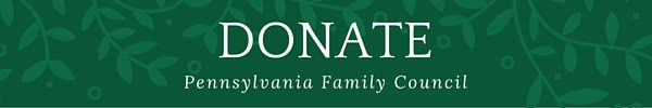 Donate to PA Family Council
