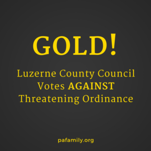 Gold - Luzerne County Council Votes Down Threatening Ordinance