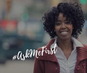 #AskMeFirst