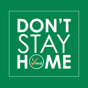 Dont Stay Home - PaFamilyVoter.com